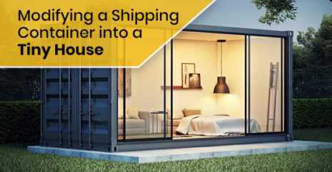 Modifying a Shipping Container into a Tiny House
