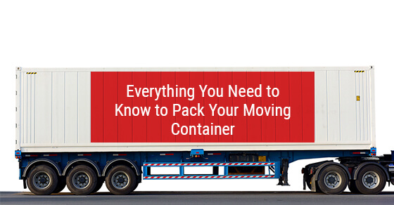 Everything You Need to Know to Pack Your Moving Container