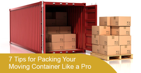 7 Tips for Packing Your Moving Container Like a Pro