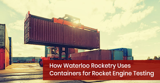 How Waterloo Rocketry Uses Containers for Rocket Engine Testing